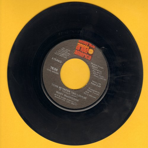MacGregor, Mary - Torn Between Two Lovers/I Just Want To Love You - VG7/ - 45 rpm Records