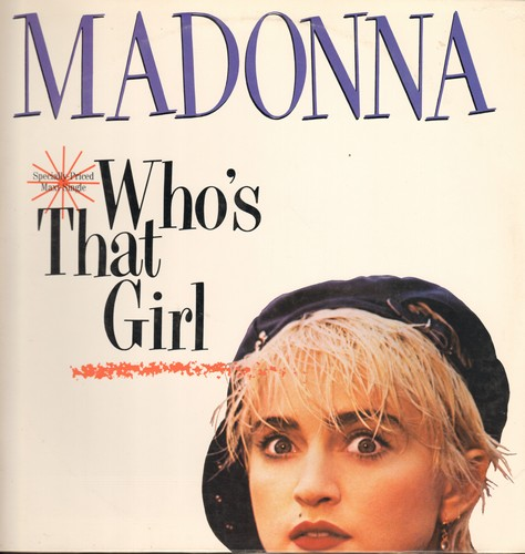 Madonna - Who's That Girl (6:28 minutes Extended Version)/Who's That Girl (5:05 Dub Version)/White Heat (4:25 LP version) (12 inch 45rpm Maxi Single with picture cover) - M10/NM9 - Maxi Singles