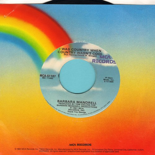 Mandrell, Barbara - I Was Country When Country Wasn't Cool/A Woman's Got A Right (To Change His Mind)(sol) - VG7/ - 45 rpm Records