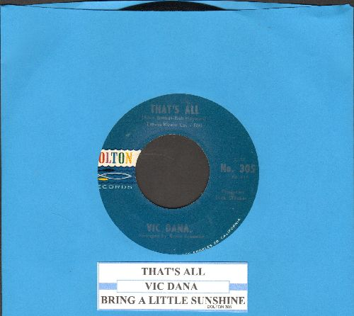 Dana, Vic - That's All/Bring A Little Sunshine  - NM9/ - 45 rpm Records
