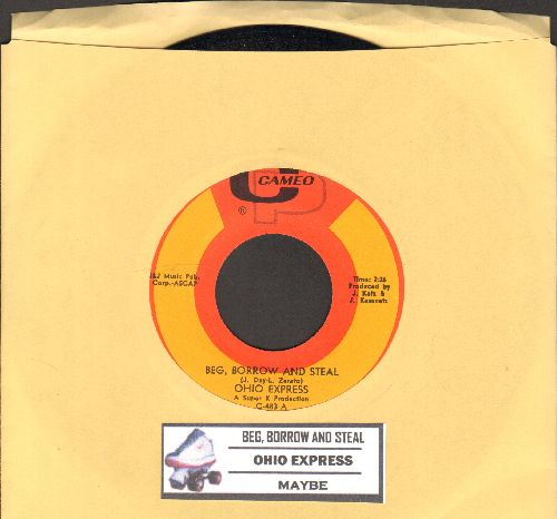 Ohio Express - Beg, Borrow And Steal/Maybe (with juke box label) - NM9/ - 45 rpm Records