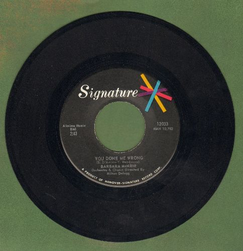 McNair, Barbara - You Done Me Wrong/All About Love (with juke box label) - EX8/ - 45 rpm Records