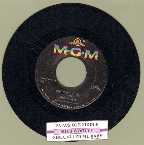 Wooley, Sheb - Papa's Ole Fiddle/She Called Me Baby (with juke box label) - EX8/ - 45 rpm Records