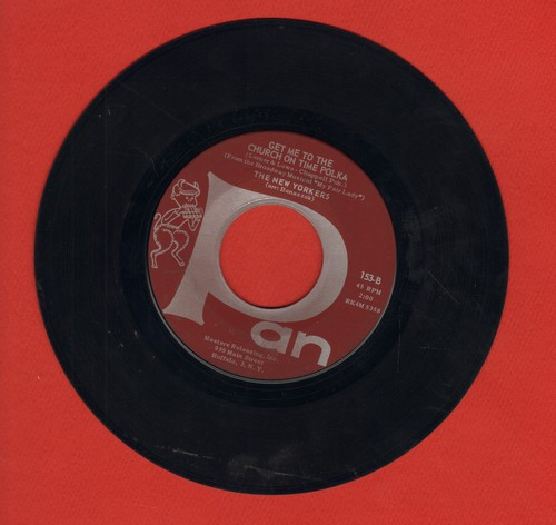 New Yorkers - Get Me To The Church On Time Polka/So Long, Dearie Polka - EX8/ - 45 rpm Records