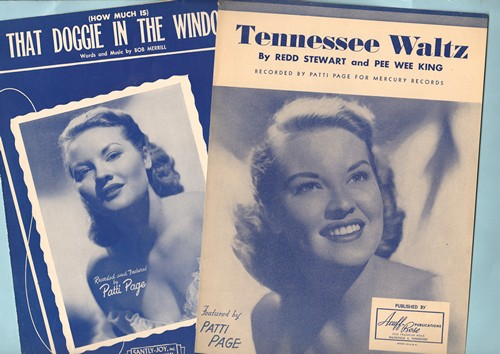 Page, Patti - Set of 2 Vintage Patti Page SHEET MUSIC, both No. 1 Billboard Hits: Tennessee Waltz and (How Much Is) That Doggie In The Window. BEAUTIFUL cover art of the singer! - EX8/ - Sheet Music