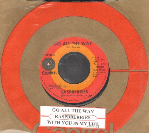 Raspberries - Go All The Way/With You In My Life (with juke box label and Capitol company sleeve) - EX8/ - 45 rpm Records