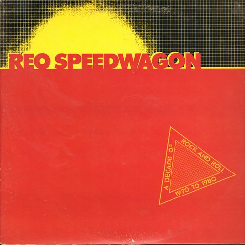 REO Speedwagon - A Decade Of Rock And Roll 1970 to 1980: Only The Strong Survive, Sophisticated Lady, Keep Pushin', Breakaway (2 vinyl STEREO LP record set, gate-fold cover) - EX8/VG7 - LP Records