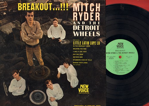 Ryder, Mitch & The Detroit Wheels - Breakout…!!!: Little Latin Lupe Lu, In The Midnight Hour, I Like It Like That, Any Day Now, Oo Papa Doo, Shakin' With Linda (Vinyl MONO LP record) - VG7/EX8 - LP Records