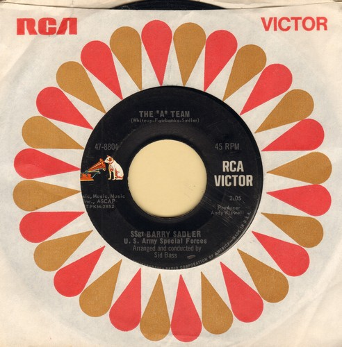 Sadler, SSgt. Barry - The A Team/An Empty Glass (with RCA company sleeve) - EX8/ - 45 rpm Records
