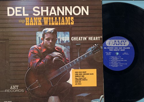 Shannon, Del - Del Shannon Sings Hank Williams: Your Cheatin' Heart, I Can't Help It, You Win Again, Ramblin' Man, Hey Goodlooking, I'm So Lonesome I Could Cry, Cold Cold Heart (vinyl MONO LP record, NICE condition!) - NM9/NM9 - LP Records