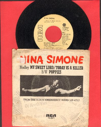 Simone, Nina - My Sweet Lord/Today Is A Killer/Poppies (DJ advance pressing with picture sleeve) - EX8/VG6 - 45 rpm Records