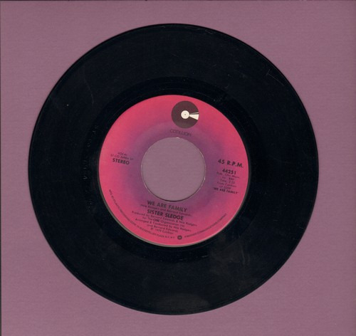Sister Sledge - We Are Family (DANCE CLUB FAVORITE!)/Easier To Love (sol) - VG7/ - 45 rpm Records