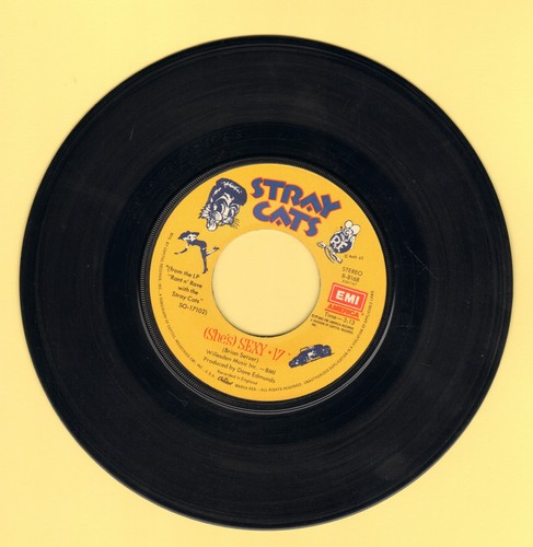 Stray Cats - Sexy + 17/Lookin' Better Every Beer  - NM9/ - 45 rpm Records