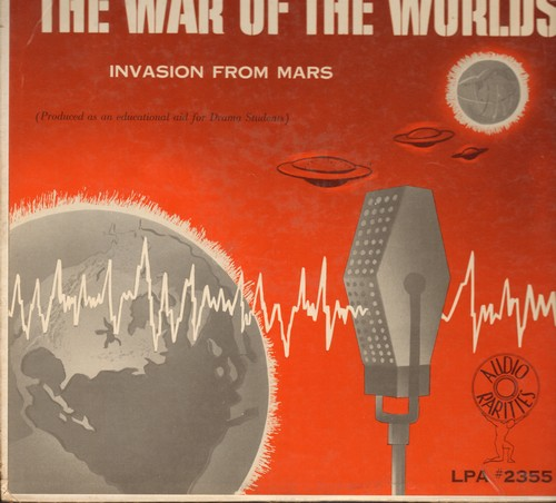 War Of The Worlds - The War Of The Worlds - Invasion From Mars (Produced as an educational aid for Drama Students) (Vinyl MONO LP record) - VG7/VG7 - LP Records