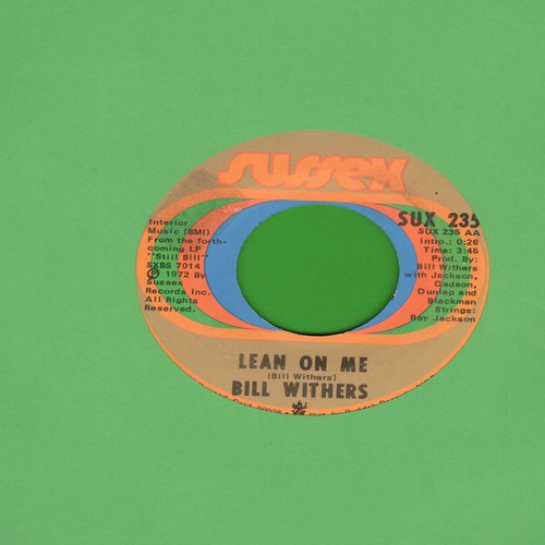 Withers, Bill - Lean On Me/Better Off Dead  - VG7/ - 45 rpm Records