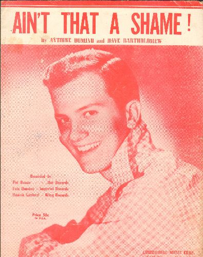 Boone, Pat - Ain't That A Shame - Vintage SHEET MUSIC for the Hit written by Fats Domino, featuring singer Pat Boon on cover. - VG7/ - Sheet Music
