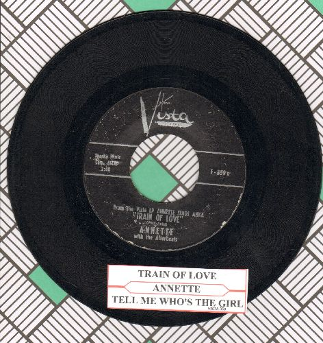 Annette - Train Of Love/Tell Me Who's The Girl (with juke box label) - VG7/ - 45 rpm Records