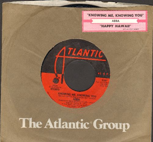 ABBA - Knowing Me, Knowing You/Happy Hawaii (with juke box label and Atlantic company sleeve) - NM9/ - 45 rpm Records