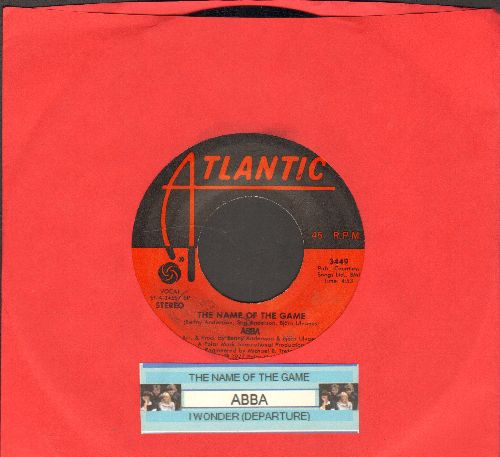 ABBA - The Name Of The Game/I Wonder (Departure)(with juke box label) - NM9/ - 45 rpm Records