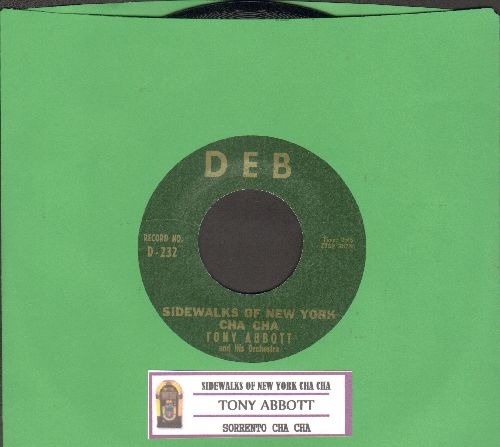 Abbott, Tony & His Orchestra - Sidewalks Of New York Cha Cha/Serrento Cha Cha (RARE Jazz 2-sider with juke box label) - NM9/ - 45 rpm Records