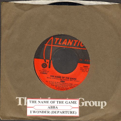 ABBA - The Name Of The Game/I Wonder (Departure) (with juke box label and Atlantic company sleeve) - NM9/ - 45 rpm Records