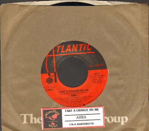 ABBA - Take A Chance On Me/I'm A Marionette (with Atlantic company sleeve and juke box label) - VG7/ - 45 rpm Records