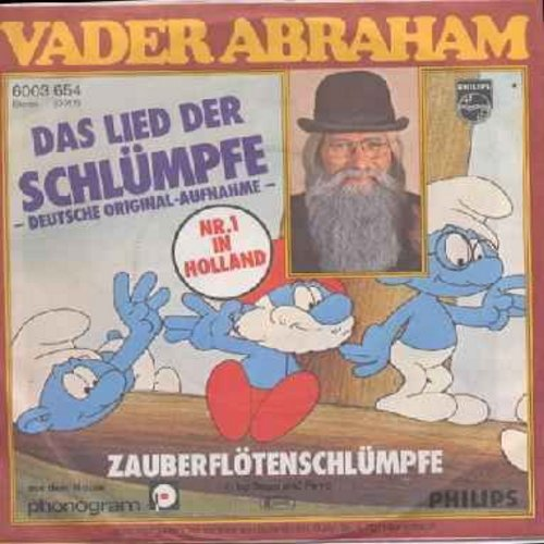 Abraham, Vader - Das Lied der Schlumpfe/Zauberflotenschlumpfe (with picture sleeve) (German Pressing, sung in German) (inspired by the 'Smurfs' TV Program) - NM9/EX8 - 45 rpm Records