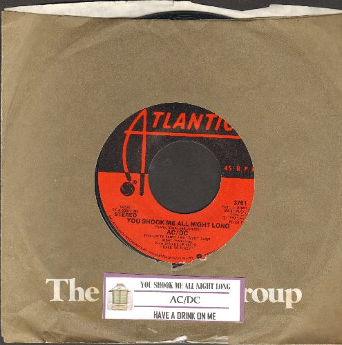 AC/DC - You Shook Me All Night Long/Have A Drink On Me (with juke box label and Atlantic company sleeve) - EX8/ - 45 rpm Records