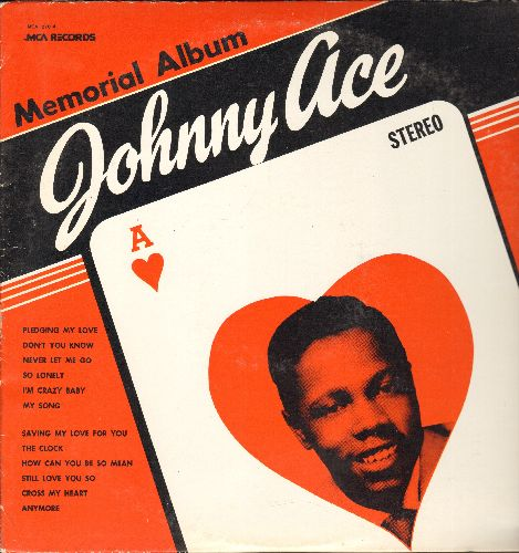 Ace, Johnny - Johnny Ace Memorial Album: Pledging My Love, Don't You Know, Cross My Heart, Still Love You So (Vinyl  LP record, re-issue of vintage recordings) - NM9/EX8 - 45 rpm Records