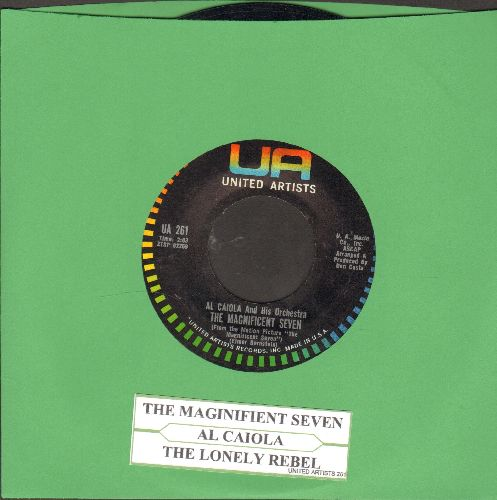 Caiola, Al & His Orchestra - The Magnificent Seven/The Lonely Rebel (with juke box label) - NM9/ - 45 rpm Records