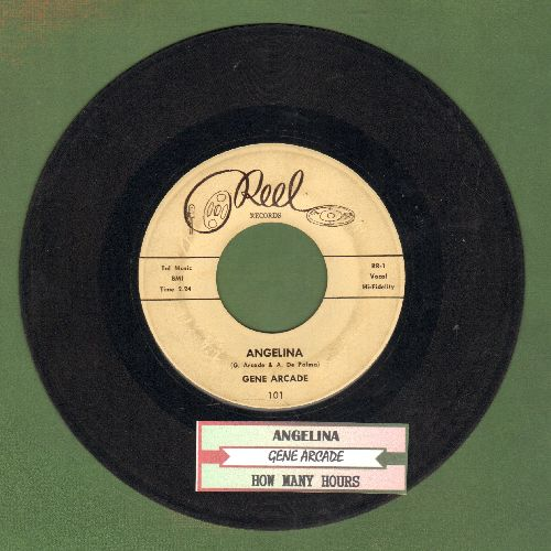 Arcade, Gene - Angelina/How Many Hours (with juke box label) - VG7/ - 45 rpm Records