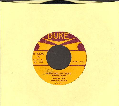 Ace, Johnny - Pledging My Love/No Money  - EX8/ - 45 rpm Records