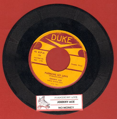 Ace, Johnny - Pledging My Love/No Money (with juke box label) - EX8/ - 45 rpm Records