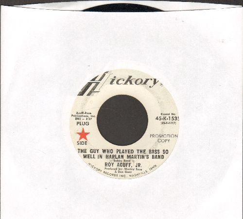 Acuff, Roy - The Guy Who Played The Bass So Well In Harlan Martin's Band/The Luckiest Guy In The World (DJ advance pressing) - EX8/ - 45 rpm Records