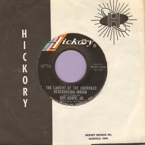 Acuff, Roy Jr. - The Lament Of The Cherokee Reservation Indian/The Luckiest Guy In The World (with Hickory company sleeve) - NM9/ - 45 rpm Records