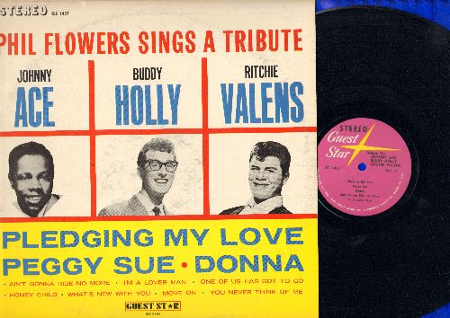 Flowers, Phil - Tribute To Johnny Ace, Buddy Holly and Ritchie Valens: Pledging My Love, Peggy Sue, Donna, Move On, I'm A Lover Man, Honey Child (Vinyl STEREO LP record) - NM9/EX8 - LP Records