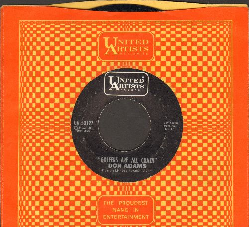 Adams, Don - Golfers Are All Crazy/Non-Sched Arline (with United Artists company sleeve) - EX8/ - 45 rpm Records