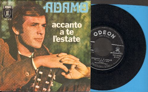 Adamo - Accanto A Te L'estate/Piangi Poeta (Italian Pressing with picture sleeve, sung in Italian) - VG7/EX8 - 45 rpm Records