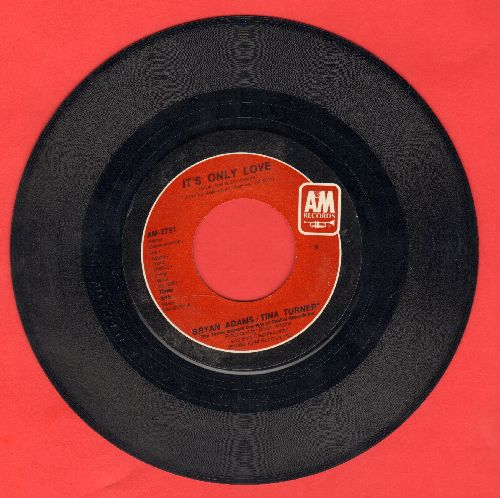 Adams, Bryan - It's Only Love (duet with Tina Turner)/The Only One - NM9/ - 45 rpm Records