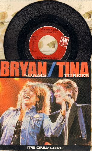 Adama, Bryan & Tina Turner - It's Only Love/The Only One (with picture sleeve, song lyrics of hit on back of sleeve) - NM9/EX8 - 45 rpm Records
