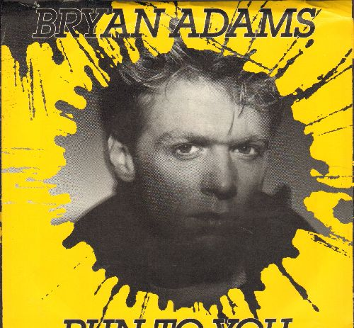 Adams, Bryan - Run To You/I'm Ready (with picture sleeve) - NM9/NM9 - 45 rpm Records