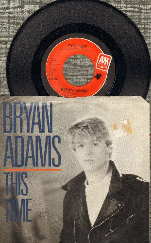 Adams, Bryan - This Time/Fits Ya Good (with picture sleeve) - NM9/EX8 - 45 rpm Records