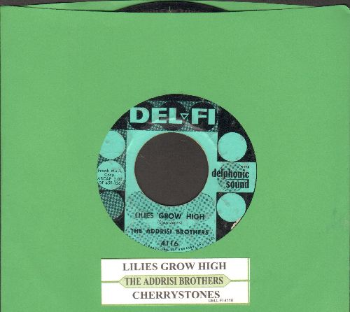 Addrisi Brothers - Lilies Grow High/Cherrystones (with juke box label) - VG7/ - 45 rpm Records