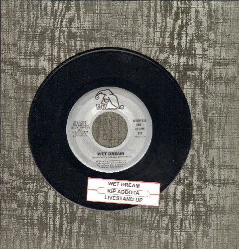 Addotta, Kip - Wet Dream/Live Stand-Up (RARE Novelty 2-sider with juke box label) - NM9/ - 45 rpm Records