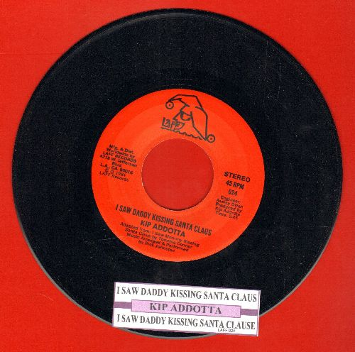 Addotta, Kip - I Saw Daddy Kissing Santa Claus (double-A-sided DJ advance pressing) - NM9/ - 45 rpm Records