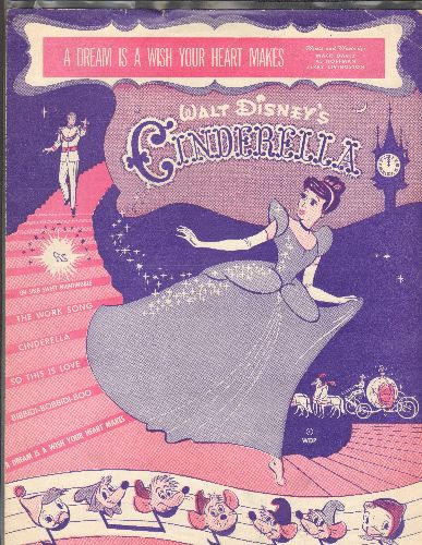Disney - A Dream Is A Wish Your Heart Makes - From Walt Disney's Cinderells - Vintage SHEET MUSIC, BEAUTIFUL cover art, suitable for framing! - EX8/ - Sheet Music
