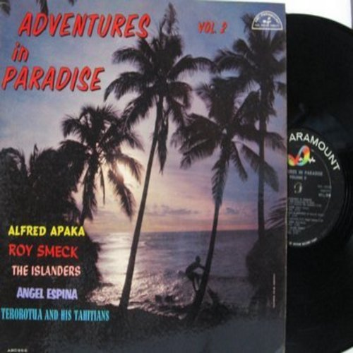 Apaka, Alfred, Roy Smeck, Terorotua, others - Adventures In Paradise Volume 2: Sweet Lelani, Isle Of Tonga, Aloha Oe, Lovely Hula Hands (Vinyl MONO LP record) - EX8/EX8 - LP Records