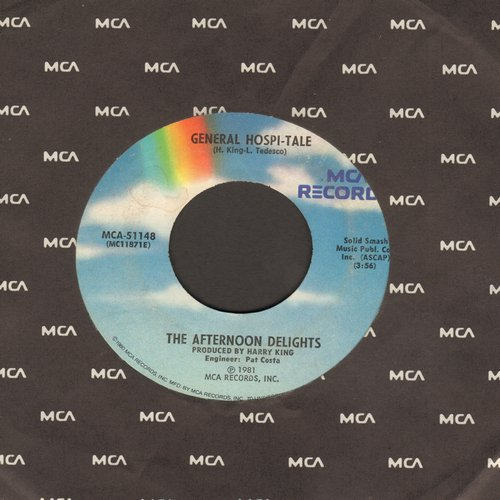 Afternoon Delights - General Hospi-Tale (Novelty Record accounting plot lines of 1980/81 General Hospital Soap Opera, with MCA company sleeve and juke box label!) - VG7/ - 45 rpm Records