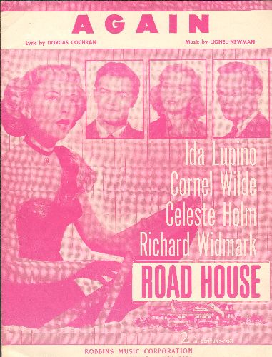 Lupino, Ida - Again - Vintage SHEET MUSIC for the love ballad featured in film -Road House-; cover art includes images of stars Ida Lupino, Cornel Wilde, Celeste Holm and Richard Widmark. - EX8/ - Sheet Music
