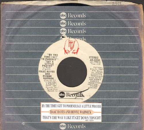Hayes, Isaac & Dionne Warwick - By The Time I Get To Phoenix-Say A Little Prayer/That's The Way I Like It-Get Down Tonight (with juke box label and company sleeve) - EX8/ - 45 rpm Records